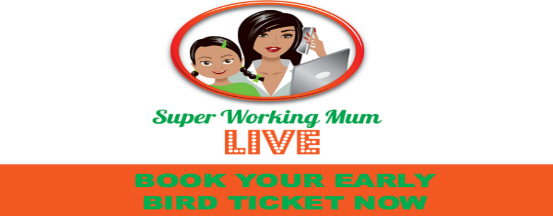 Super Working Mum LIVE