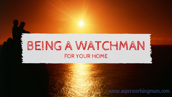 Being a WatchMan for your home